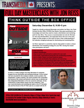 Jon Reiss' Masterclass 'Think Outside the Box Office' Toronto Dec. 8th
